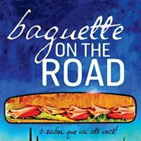 Baguette On The Road