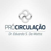 Pró-Circulação Dr. Eduardo S. Da Matta