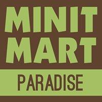 Minit Mart - Paradise