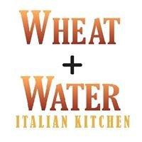 Wheat + Water Italian Kitchen