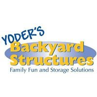 Yoder's Backyard Structures
