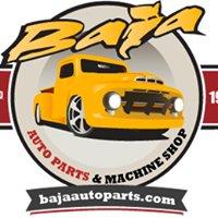 Baja Auto Parts & Machine Shop
