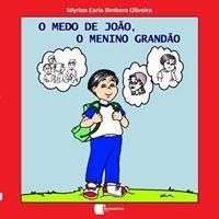Literatura Infantil O Medo De João, O Menino Grandão