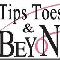 Tips Toes N Beyond