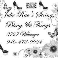 Julie Rae's Strings, Bling & Things