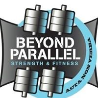 Beyond Parallel Strength & Fitness