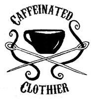 The Caffeinated Clothier
