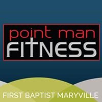 First Baptist Maryville: Point Man Fitness