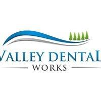 Valley Dental Works