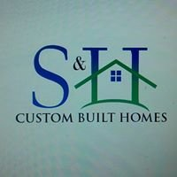 S&H Custom Built Homes LLC