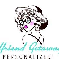 Girlfriend Getaways Personalized, LLC