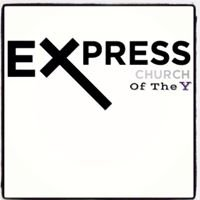 Express Church of the Y