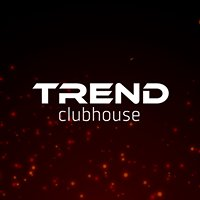 Trend ClubHouse