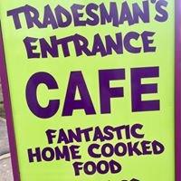 The Tradesmans Entrance Cafe Ltd