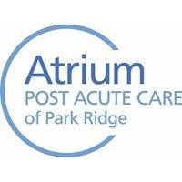 Atrium Post Acute Care of Park Ridge