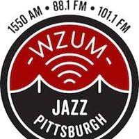 The Pittsburgh Jazz Channel & WZUM