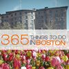 365 Things to Do in Boston, MA