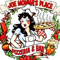 Joe Momma's Place Pizzeria and Bar