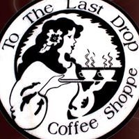 To The Last Drop - Coffee Shop