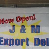 J & M Export Deli