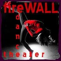 fireWALL Dance Theater