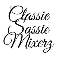 Classie Sassie Mixerz