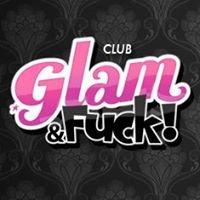 Glam & Fuck!