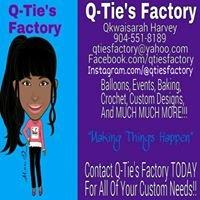 Q-Tie's Factory