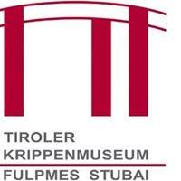 Krippenmuseum Fulpmes/ Stubai