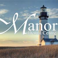 Manor Dental Centre