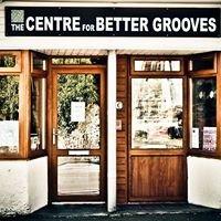 The Centre For Better Grooves