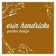 Erin Hendricks Garden Design