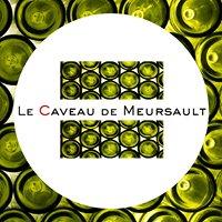 Le Caveau de Meursault