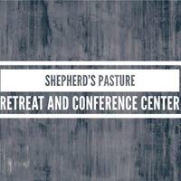 Shepherd's Pasture Retreat Center/United We Serve