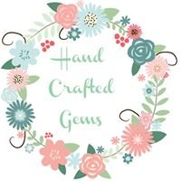 Hand Crafted Gems
