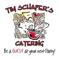 Tim Schafer's Catering