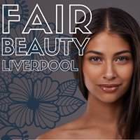 Fair Beauty Liverpool