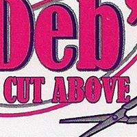 Deb's A Cut Above