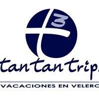 Tan Tan Trips