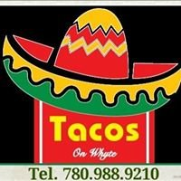 Tacos On whyte