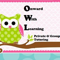 Onward With Learning Private & Group Tutoring