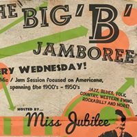 BIG 'B' Jamboree • Every Wednesday at Bottleworks