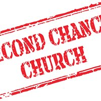 Second Chance Church