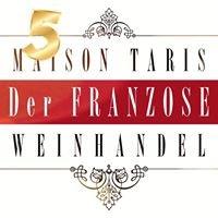 """Maison Taris Weinhandel """"Der Franzose"""""""