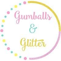 Gumballs & Glitter