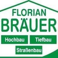 Bauunternehmen Florian Bräuer GmbH&Co.Kg.