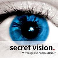 Secret Vision. Werbeagentur Andreas Becker