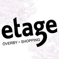 Etage Shopping - Överby