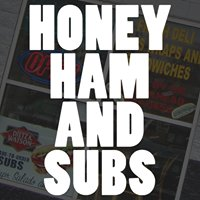 Honey Ham and Subs