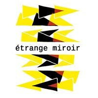 Etrange Miroir
